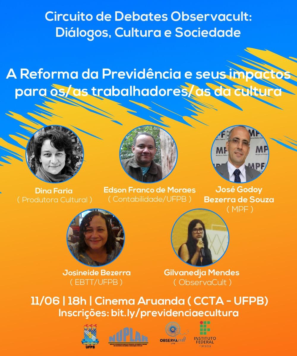 Debate sobre a Reforma da Previdência e impactos no setor cultural - Créditos: Card de Divulgação