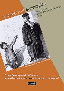 """Vanessa Grazziotin: lançamento do """"Livro das Suspeições"""" e os crimes da Operação Lava Jato"""
