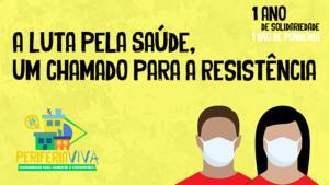 Periferia Viva: A luta pela saúde: um chamado para a resistência