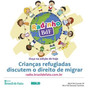 Crianças refugiadas discutem no Radinho BdF o direito de migrar