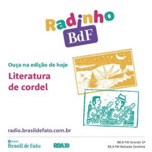Brincando com rimas, crianças contam sobre sua paixão pela Literatura de Cordel no Radinho BdF